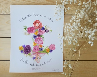 Anchor of Hope Scripture   Giclee Art Print Watercolor Painting with Hand Lettering   8x10 & 5x7 Sizes Available!