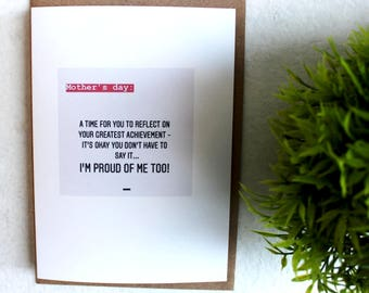Mother's Day Card - Greeting Card - Funny Card - Gift For Her - Mum Card  - Mom Birthday - Mother Humour - PROUDEST ACHIEVEMENT CARD