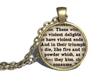 Romeo and Juliet, 'These violent delights have violent ends', William Shakespeare Necklace, Keychain, Bracelet
