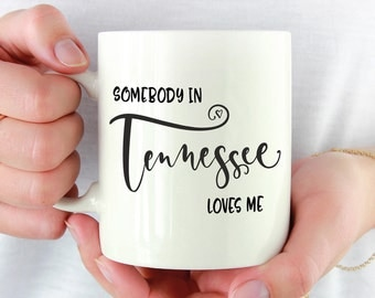 Tennessee Mug,Tennessee State,State Mug,Miss You Mug,Moving Mug,I Love You Mug,I Love My Girlfriend,I Love My Boyfriend,She Loves Me