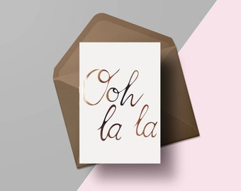 Ooh la la card | Hand lettered congratulations card | Gold foil greetings card