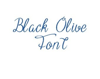 Embroidery Black Olive Font Comes in 3 Sizes 10 Formats