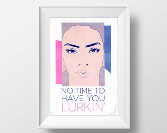 Rihanna Poster - No Time To Have You Lurkin' // girl power, gift for her, Rihanna portrait, Work song lyrics, office decor, Riso print A4