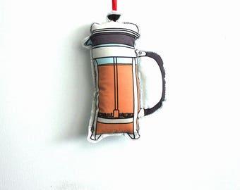 French Coffee Press Ornament: tree decoration- Christmas Ornament- Plush fabric coffee press