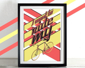 Bicycle Bike Poster Wall Art Print Home Décor cycling bicycle cycling cycle I want to ride my bicycle