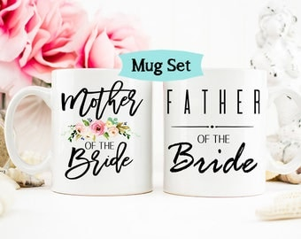 Mother and Father of the Bride Gift Mug Set,  Mother of the Bride Gift, Wedding Mug, Parents of the Bride, Gift for Father