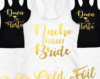 Fiesta Tank Tops, Nacho Average Bride Shirt,Bachelorette Party Shirts,Bridesmaid Shirt,Bachelorette Shirts, Nacho Average Bride Tank Top
