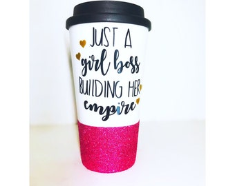 Just A Girl Boss Building Her Empire/ Girl Boss coffe Mug/ Boss Lady