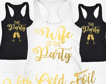 Bachelorette Party Shirt, Bridesmaid Shirt,Bachelorette Shirts,Wife of The Party Tank Top,Party Shirts,Bridesmaids Shirts,Wedding Party Gift