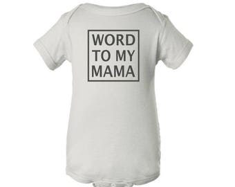 Word To My Mama Infant Bodysuit - Hipster Baby Onesie - Funny One Piece Baby Bodysuit