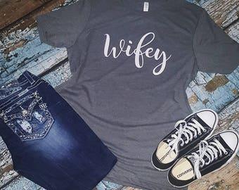 Wifey shirt, wifey, wifey t-shirt, wifey tshirt, wifey top, proud wife, wife shirt, wife t-shirt, wife top, wife gift
