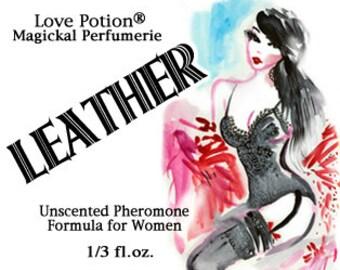 Leather - UNscented Pheromone Blend for Women - Love Potion Magickal Perfumerie