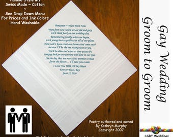 Gay Wedding ~ Groom to Groom Wedding Hankie w/ Printed Poem G702  Sign and Date For Free! ~ 8 Ink Colors  LGBT Engayed Groom and Groom