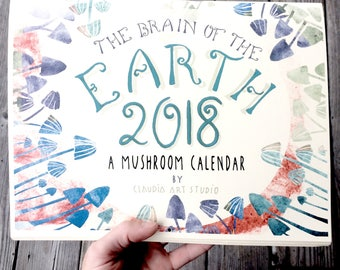 Calendar 2018. The Brain of the Earth. Illustrated Calendar by Claudia Bernal.