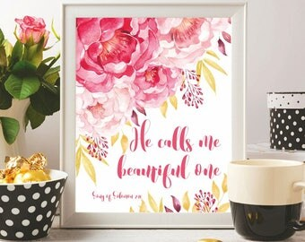 Bible verse print Nursery Baby girl art print Christian wall art Scripture art printable He calls me beautiful one Song of Solomon 2:10