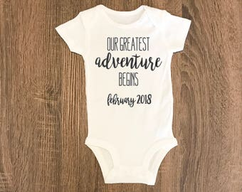 Our Greatest Adventure Pregnancy Announcement | Baby Arrival | Unisex Outfit | Baby BodySuit Outfit Jumper Creeper | Take Home Outfit
