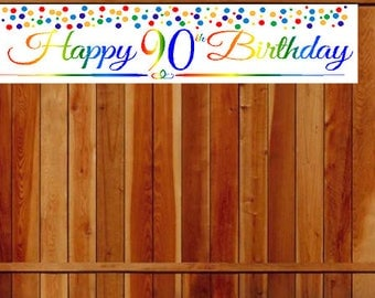 Item#090RPB Happy 90th Birthday Rainbow Wall Decoration Indoor / OutDoor Party Banner  (10 x 50inches)