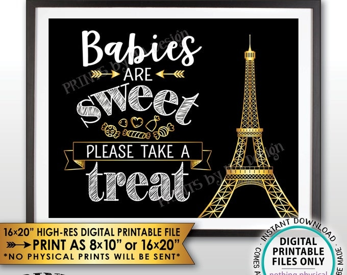 Babies are Sweet Please Take a Treat Paris Theme Baby Shower Candy Bar, Eiffel Tower Paris Candy, Black/White/Gold PRINTABLE Treat Sign <ID>