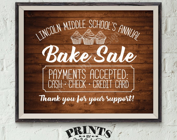 """Bake Sale Sign, Custom Bake Sale Flyer, Cookie Sale, Cupcakes Sign, Fundraiser Sign, Cookie Booth, PRINTABLE 8x10"""" Rustic Wood Style Sign"""