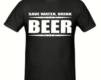 Save water drink beer t shirt,men's t shirt sizes small- 2xl, Slogan t shirt