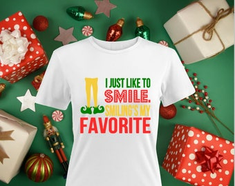 I Just Like To Smile Smiling's My favorite -Christmas Shirt- Elf Shirt-Funny Christmas Shirt-Elf Shoes Shirt