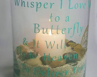 Large Glass Vase, inspirational Poem, vinyl design, Whisper I Love you, To a Butterfly, And it will Fly, To Heaven to, Deliver your Message