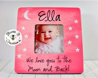 ON SALE Personalized Picture Frame For Baby, Gift for New Parents, We Love You To The Moon and Back, Custom Quote Picture Frame, Newborn Bab