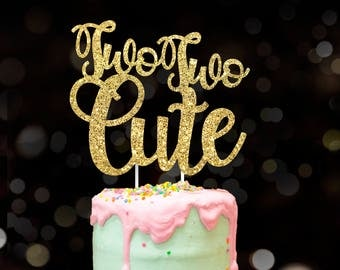 Two two cute, two cake topper, birthday cake topper, turn two, smash cake