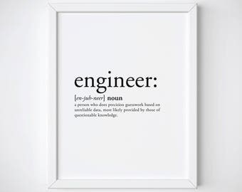 Engineer Print - engineer gifts - engineer mom - engineer - engineer graduation - engineer definition - definition print - engineering