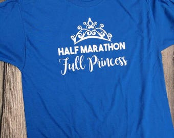 Princess half marathon training shirt, half marathon full princess shirt, women's marathon shirt, running shirt, princess shirt