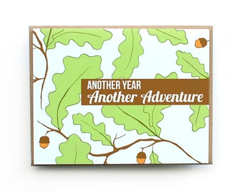"Card, Birthday Card, Graduation Card, Blank Card, Greeting Card, Botanical Card, Leaf and Acorn, ""Another Year Another Adventure"""