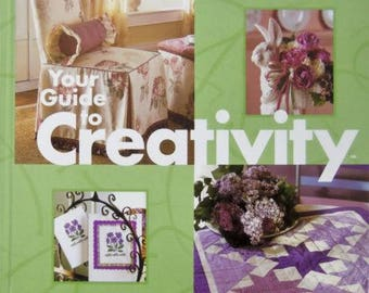Your Guide to Creativity, Reference guide for everything creative about crafts, decorating,and sewing