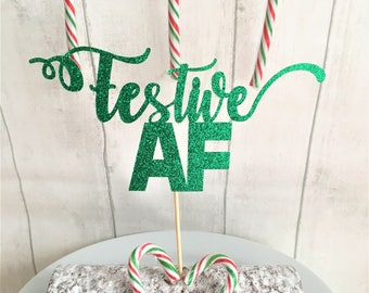 Festive AF Cake Topper. Christmas Pie Decoration. Happy Holiday Party Cake Topper. Glitter Table Decor. Winter Cake Centrepiece.