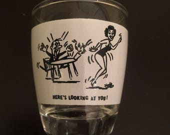 Vintage 1950s here's looking at you shot glass Excellent Condition