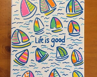 Life is Good Sailboat Canvas