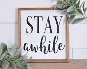 Stay Awhile | Wood Sign |...