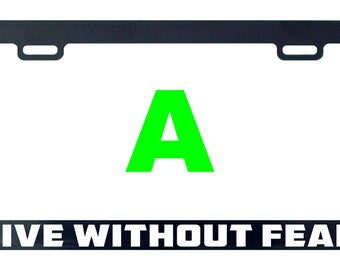 Live without fear funny license plate frame tag holder decal sticker