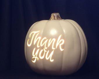 "Soft white 6.5""pumpkin THANK YOU"