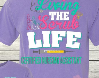 Monogrammed CNA Certified Nursing Assistant Personalized Customized Nursing Scrub Life