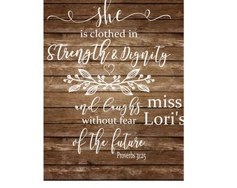 Proverbs 31:25 She is clothed in strength and dignity and laughs without fear of the future  SVG DFX Cut file  Cricut explore file