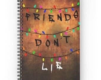 Stranger things spiral notebook Friends dont lie Will Eleven Mike Dustin Lucas The upside down Office supplies women School supplies men