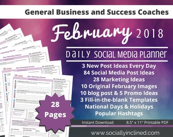 Social Media Planner, 84 social post ideas, 28 marketing tips, templates, blog posts, and promos ideas- February 2018 Social Media Planner