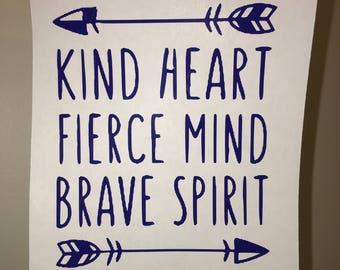 Kind Heart, Fierce Mind, Brave Spirit | Monogram Decal Quote