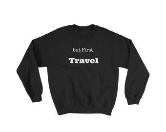 But first travel Weekend Vibes, Winter fashion, fall fashion, winter jacket, loungewear,graphic,yoga,winter,bohemian clothing,valentinesday
