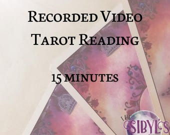 Recorded Video Tarot Reading - 15 minutes
