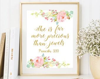 She is far more precious than jewels Bible verse art Proverbs 31 10 Baby Girl Nursery Scripture wall art Floral nursery art Girls Quote Art