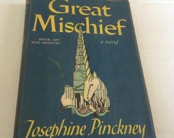 Great Mischief. 1948 Edition.