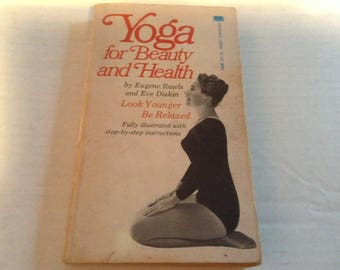 Yoga for Beauty and Health. 1972 Edition