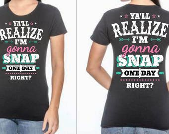 Gonna Snap T-Shirt