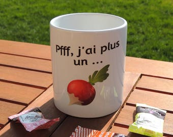 Mug I have more of a radish, quote, coffee, tea, coffee cup, vegetable